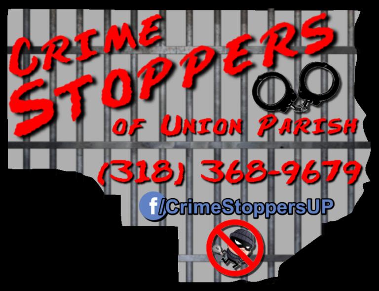 Crime Stoppers of Union Parish – Union Parish Sheriff's Office